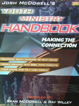Image for Josh McDowell's Youth Ministry Handbook  Making the connedtion