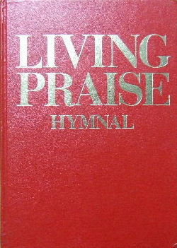 Image for Living Praise Hymnal (Music & Words).