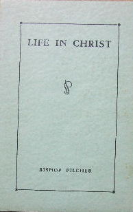 Image for Life in Christ  The Teaching of the Prayer Book for Confirmed Members of the Church of England