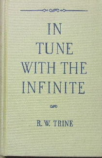Image for In Tune with the Infinite  or Fullness of Peace, Power and Plenty