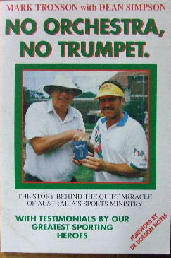 Image for No Orchestra, No Trumpet  The story behind the quiet miracle of Australia's sports ministry