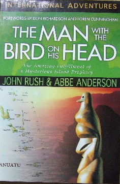 Image for The Man with the Bird on his Head  The amazing fulfilment of a mysterious island prophecy