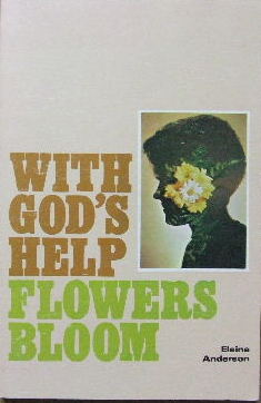 Image for With God's help, flowers bloom.