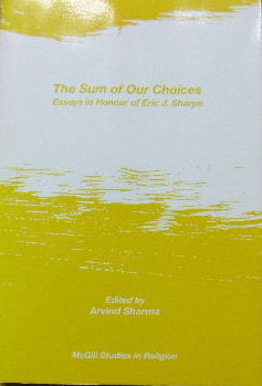 Image for The Sum of our Choices  Essays in honour of Eric J Sharpe