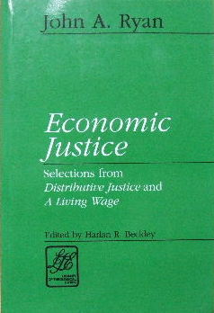 Image for Economic Justice  Selections from Distributive Justice and A Living Wage