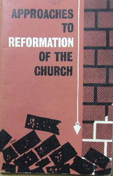 Image for Approaches to Reformation of the Church  Puritan Papers, 1965