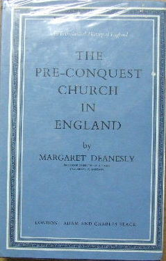 Image for The Pre-Conquest Church in England  An Ecclesiastical History of England