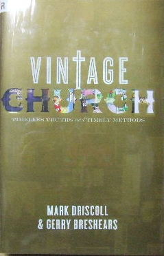 Image for Vintage Church - Timeless Truths and Timely Methods.