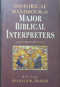 Image for Historical Handbook of Major Biblical Interpreters.