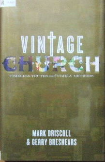 Image for Vintage Church  Timeless truths and timely methods
