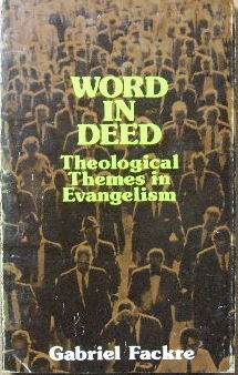 Image for Word in Deed  Theological Themes in Evangelism