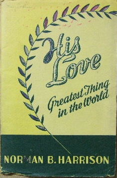 Image for His Love - greatest thing in the world  The Gospel of John and First Epistle of John