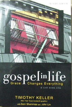 Image for Gospel in Life Study Guide: Grace Changes Everything.