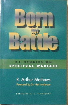 Image for Born for Battle  31 studies on spiritual warfare