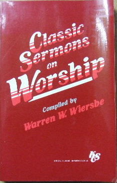 Image for Classic Sermons on Worship.