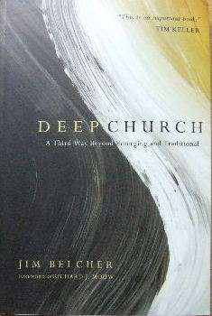 Image for Deep Church  A third way beyond emerging and traditional