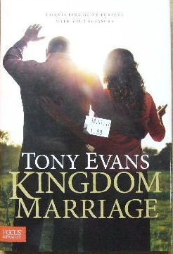 Image for Kingdom Marriage  Connecting God's purpose with your pleasure