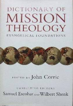 Image for Dictionary of Mission Theology  Evangelical Foundations