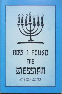 Image for How I found the Messiah.