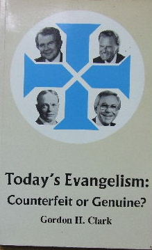 Image for Today's Evangelism: Counterfeit or Genuine?
