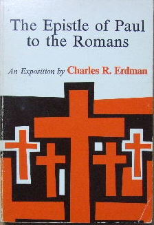 Image for The Epistle of Paul to the Romans  An exposition