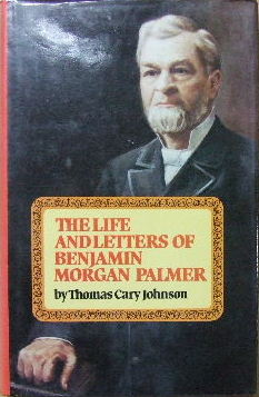 Image for The Life & Letters of Benjamin Morgan Palmer.