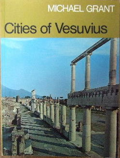 Image for Cities of Vesuvius: Pompeii and Herculaneum.
