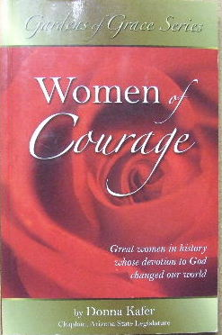 Image for Women of COurage  Great women in history whose devotion to God changed our world