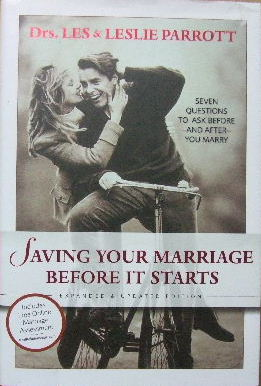 Image for Saving Your Marriage Before It Starts: Seven Questions to Ask Before (and After) You Marry.