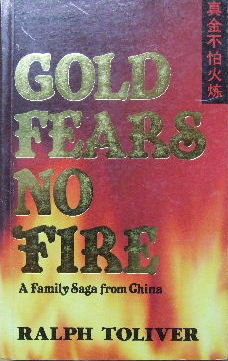 Image for Gold Fears No Fire  A Family Saga from China