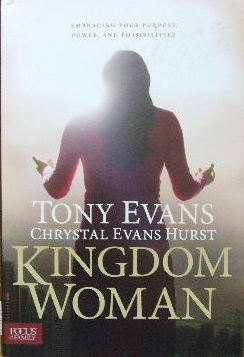 Image for Kingdom Woman  Embracing your purpose, power , and possibilities