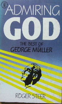 Image for Admiring God  The best of George Muller