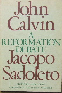 Image for A Reformation Debate  Sadoleto's letter to the Genevans and Calvin's Reply