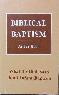 Image for Biblical Baptism  What the Bible says about infant baptism