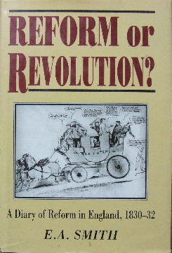 Image for Reform or Revolution?  A diary of reform in England 1830-32