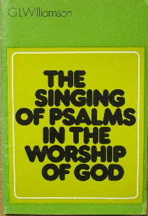 Image for The Singing od Psalms in the Worship of God.