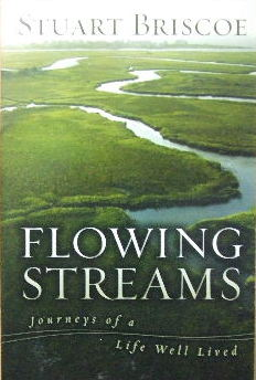 Image for Flowing Streams  Journeys of a life well lived