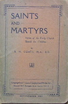Image for Saints and Martyrs  Stories of the early church retold for children