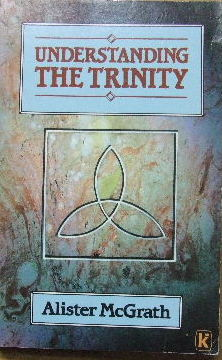 Image for Understanding the Trinity.