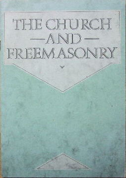 Image for The Church and Freemasonry.