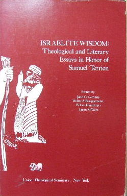 Image for Israelite Wisdom: Theological and Literary Essays in honour of Samuel Terrien.