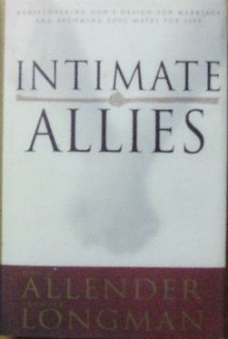 Image for Intimate Allies  Rediscovering God's design for marriage and becoming soul mates for life
