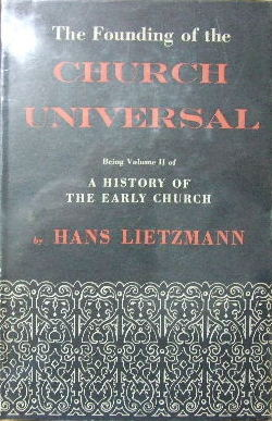 Image for The Founding of the Church Universal  A History of the Early Church. Volume II. Translated by Bertram Lee Woolf