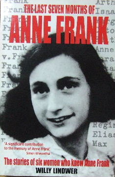 Image for The Last Seven Months of Anne Frank  The stories of six women who know Anne Frank