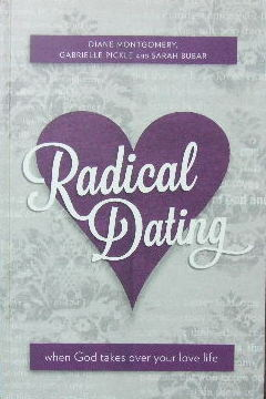 Image for Radical Dating  When God takes over your love life