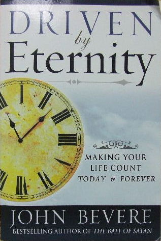 Image for Driven By Eternity  Making your life count today and forever