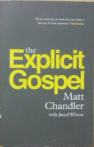 Image for The Explicit Gospel.