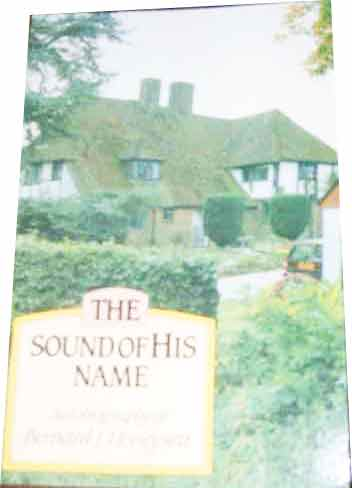 Image for Sound of His Name  Autobiography of  Bernard J. Honeysett