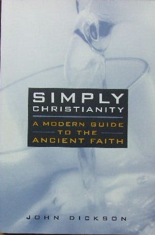 Image for Simply Christianity  A modern guide to the ancient faith