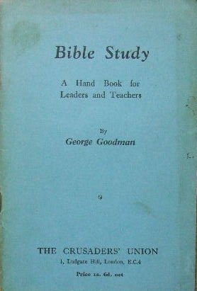Image for Bible Study. A Handbook for Leaders and Teachers  containing thirty outline Bible studies for class teaching